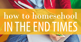 Endtimes Homeschool Fb 262x137 8187004